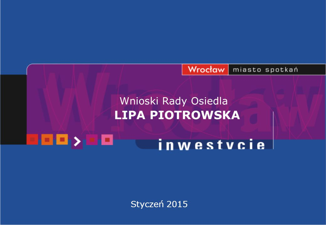 Wnioski Rady Osiedla LIPA PIOTROWSKA