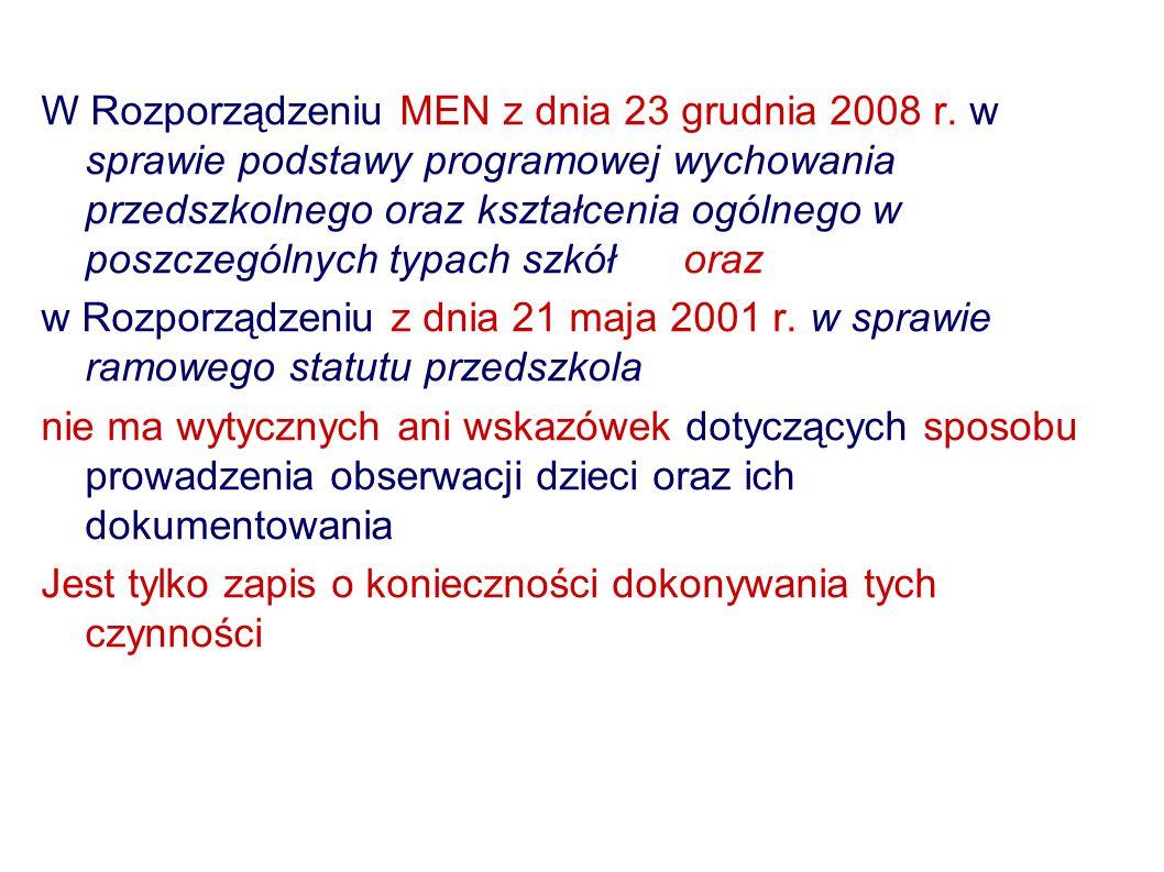 W Rozporządzeniu MEN z dnia 23 grudnia 2008 r