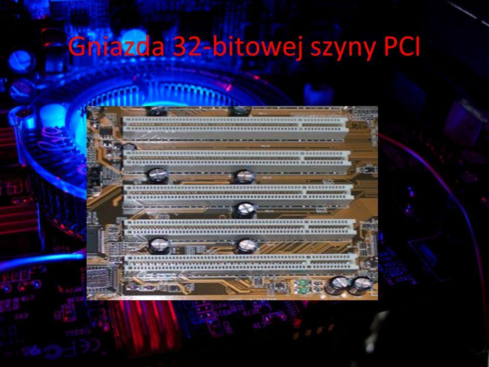 Gniazda 32-bitowej szyny PCI