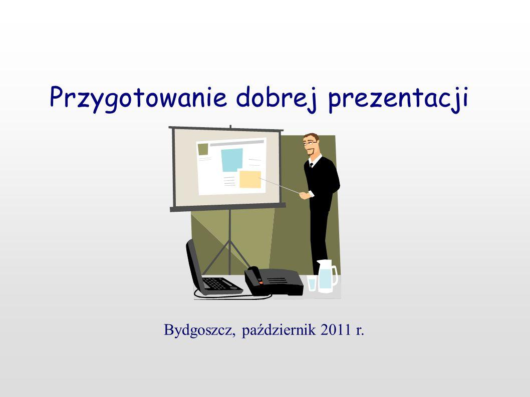 Przygotowanie dobrej prezentacji