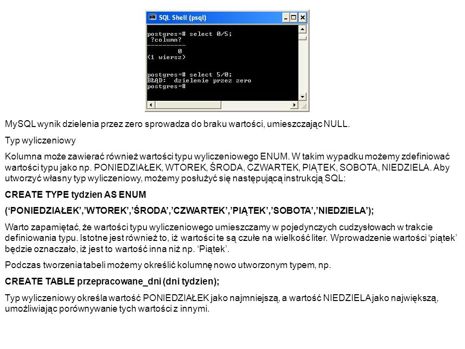 MySQL wynik dzielenia przez zero sprowadza do braku wartości, umieszczając NULL.