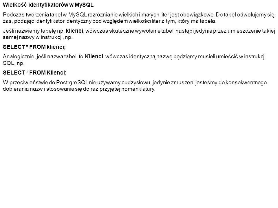 Wielkość identyfikatorów w MySQL
