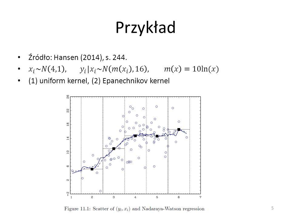 Przykład Źródło: Hansen (2014), s. 244.