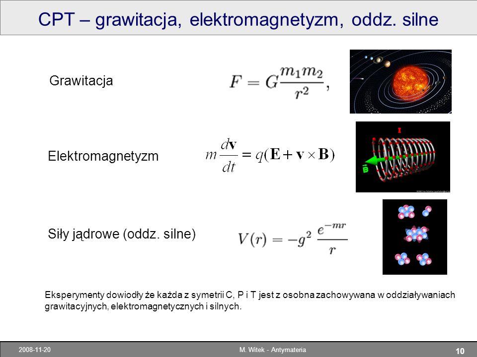 CPT – grawitacja, elektromagnetyzm, oddz. silne