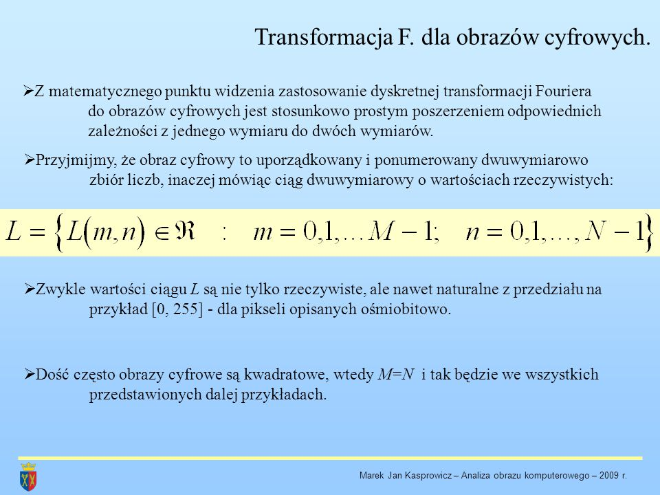 Transformacja F. dla obrazów cyfrowych.