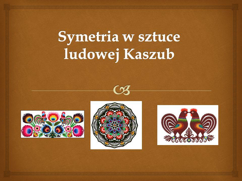Symetria w sztuce ludowej Kaszub
