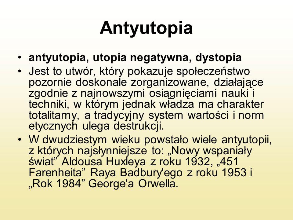 Antyutopia antyutopia, utopia negatywna, dystopia