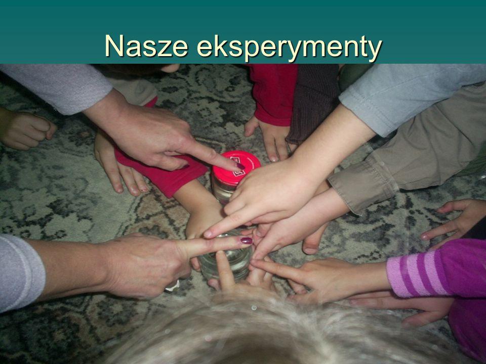 Nasze eksperymenty