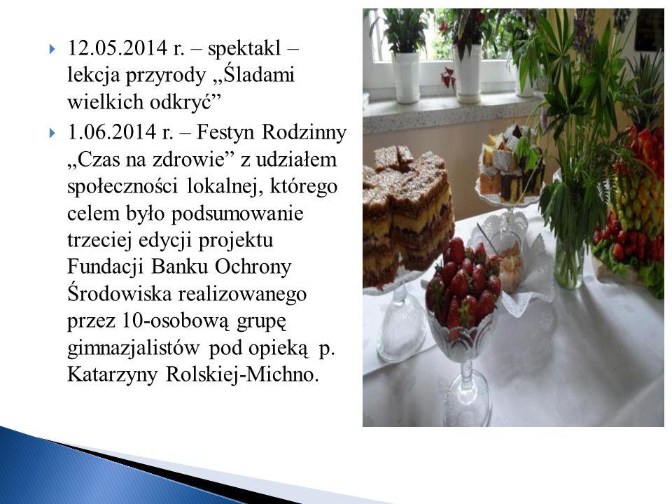 """12.05.2014 r. – spektakl – lekcja przyrody """"Śladami wielkich odkryć"""