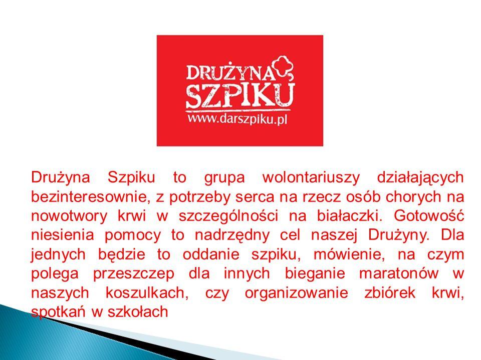 Drużyna Szpiku to grupa wolontariuszy działających bezinteresownie, z potrzeby serca na rzecz osób chorych na nowotwory krwi w szczególności na białaczki.