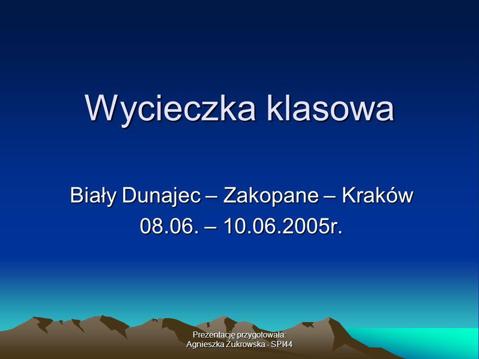 Biały Dunajec – Zakopane – Kraków 08.06. – 10.06.2005r.
