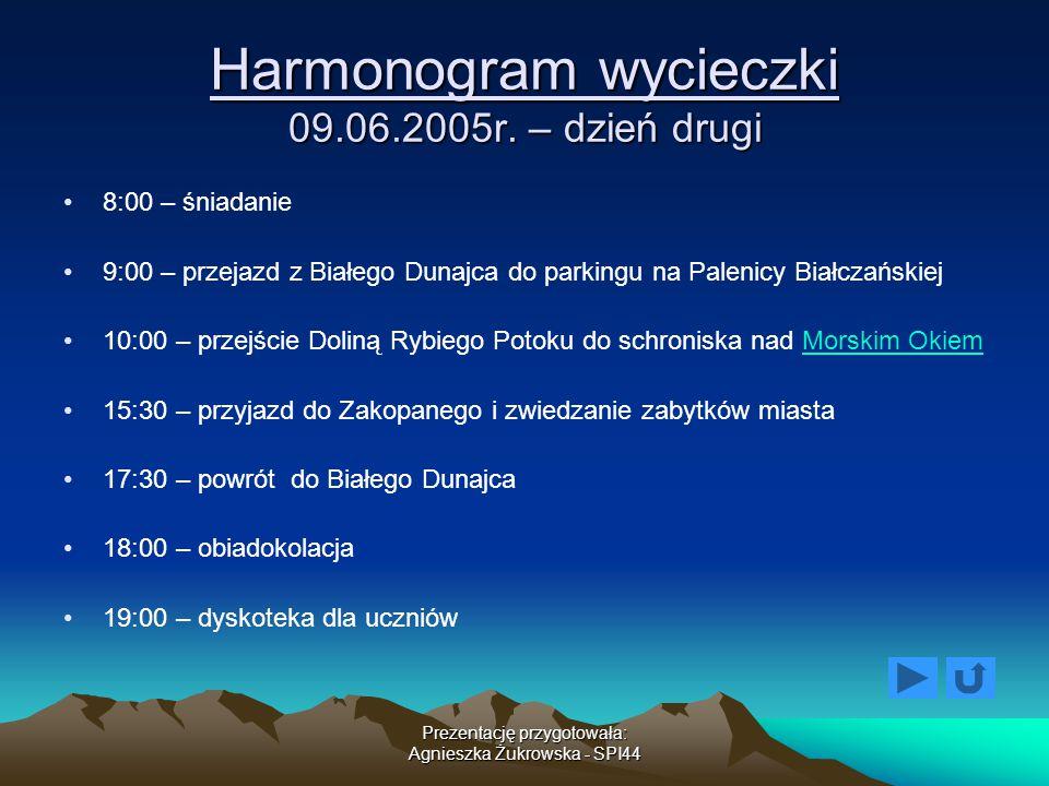 Harmonogram wycieczki 09.06.2005r. – dzień drugi