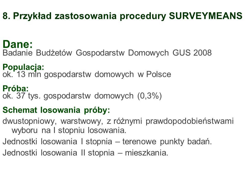 8. Przykład zastosowania procedury SURVEYMEANS
