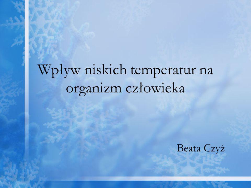 Wpływ niskich temperatur na organizm człowieka