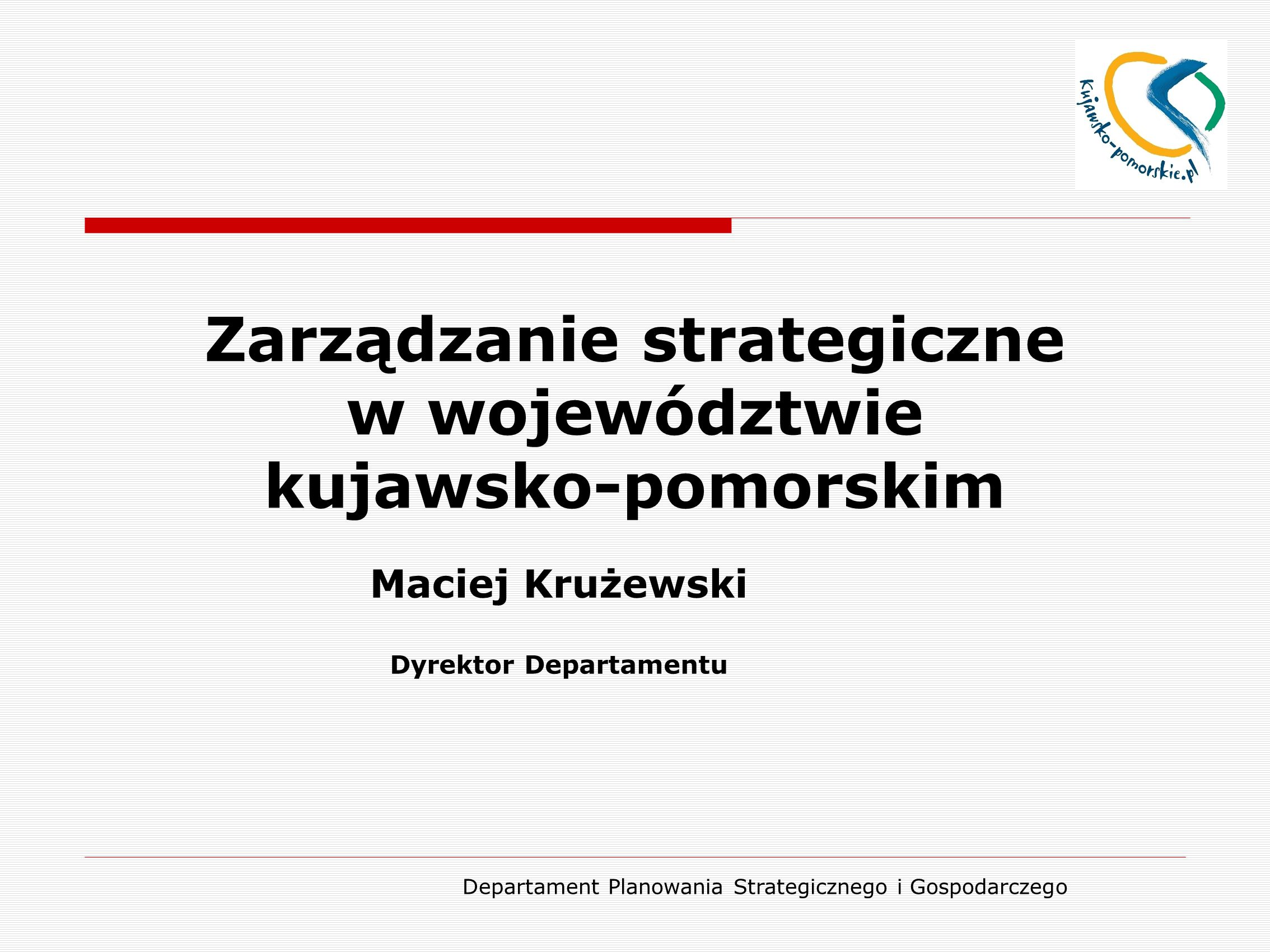 Zarządzanie strategiczne w województwie kujawsko-pomorskim