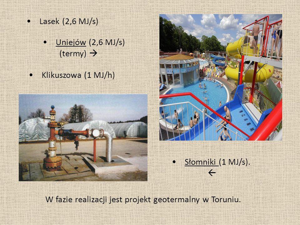 • Lasek (2,6 MJ/s) • Uniejów (2,6 MJ/s) (termy)  • Klikuszowa (1 MJ/h) • Słomniki (1 MJ/s).