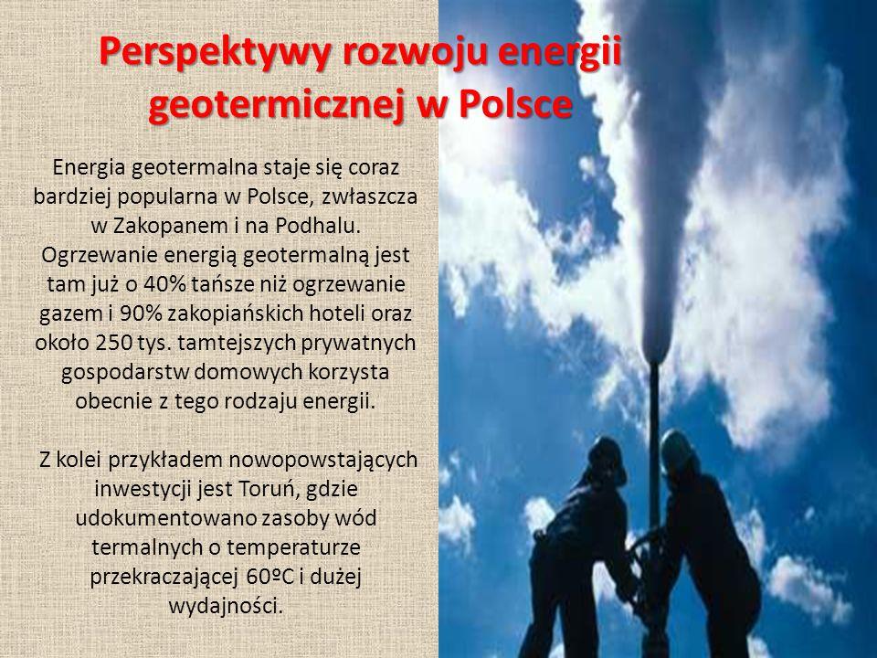 Perspektywy rozwoju energii geotermicznej w Polsce