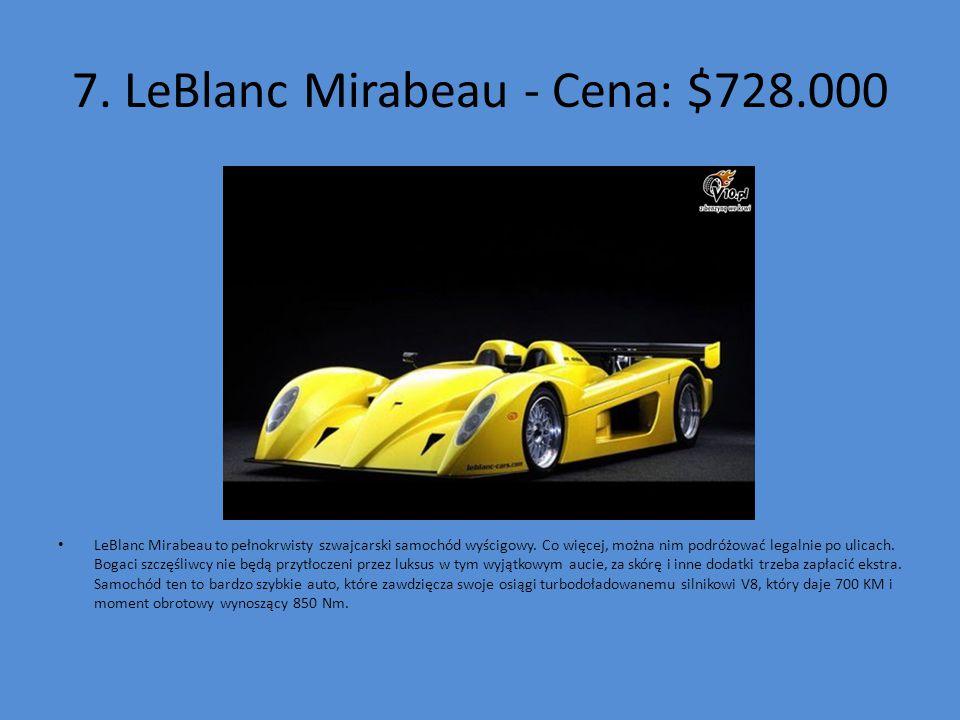 7. LeBlanc Mirabeau - Cena: $728.000