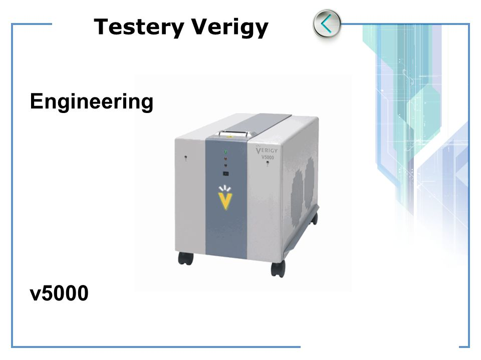 Testery Verigy Engineering v5000