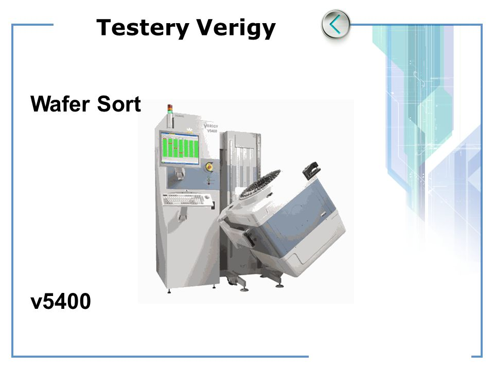 Testery Verigy Wafer Sort v5400