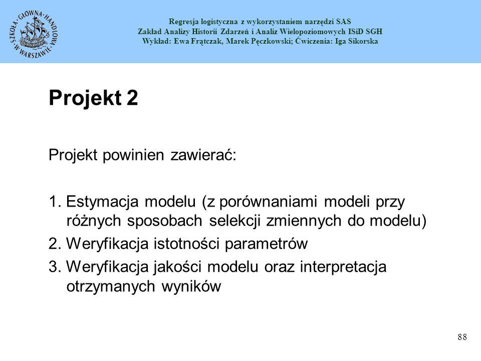 Projekt 2 Projekt powinien zawierać: