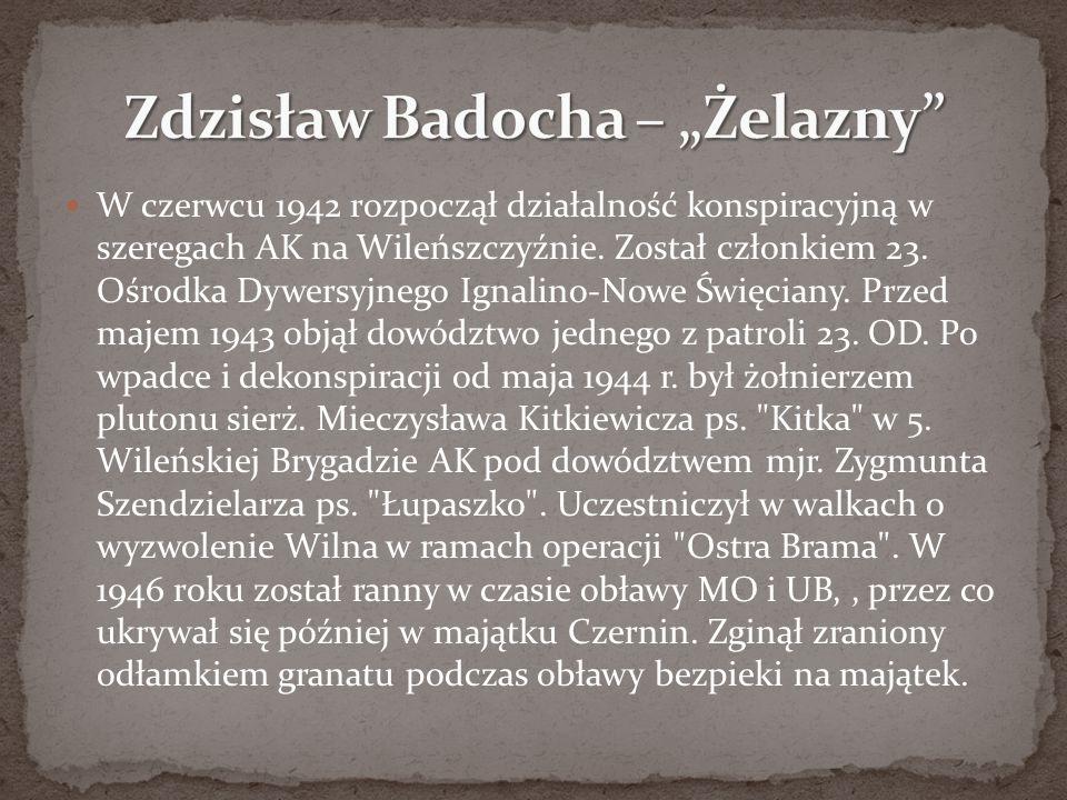 """Zdzisław Badocha – """"Żelazny"""