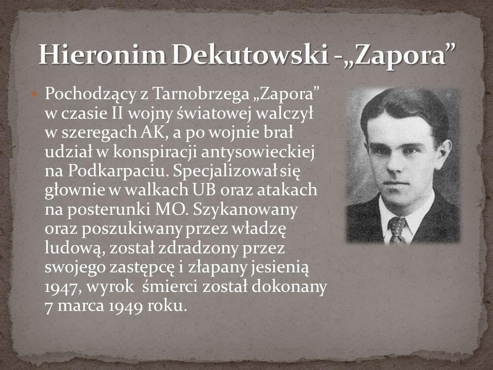 "Hieronim Dekutowski -""Zapora"