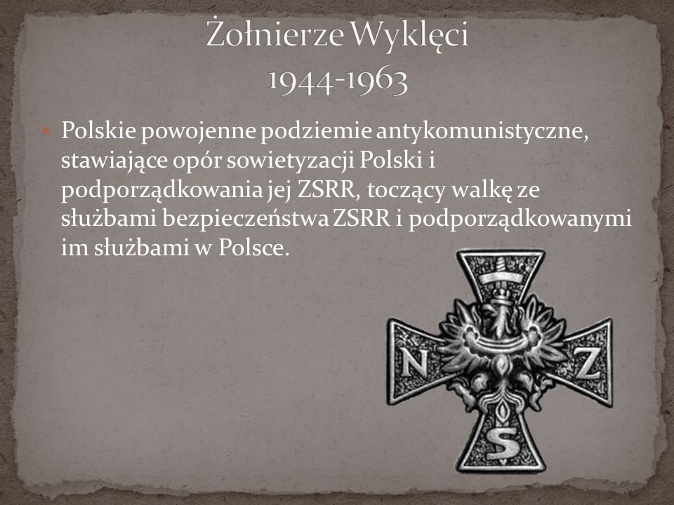 Żołnierze Wyklęci 1944-1963