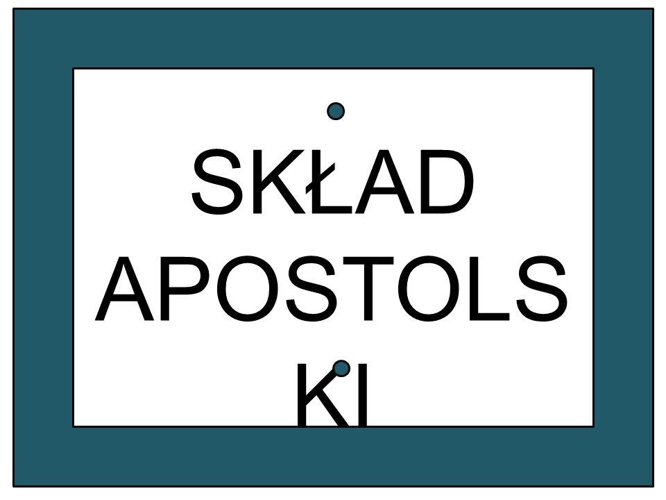 SKŁAD APOSTOLSKI
