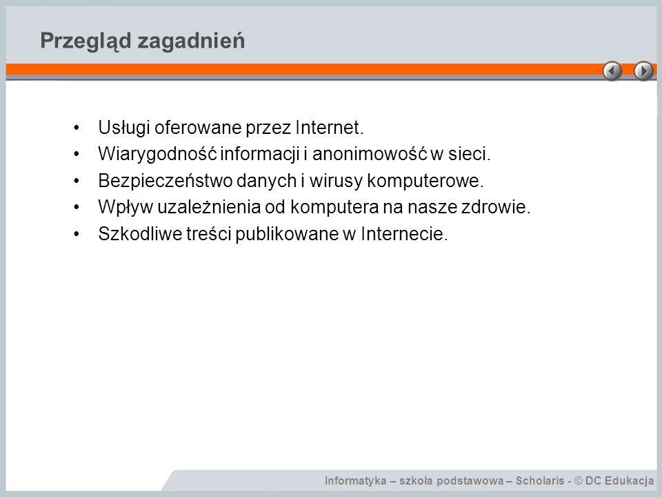 Przegląd zagadnień Usługi oferowane przez Internet.