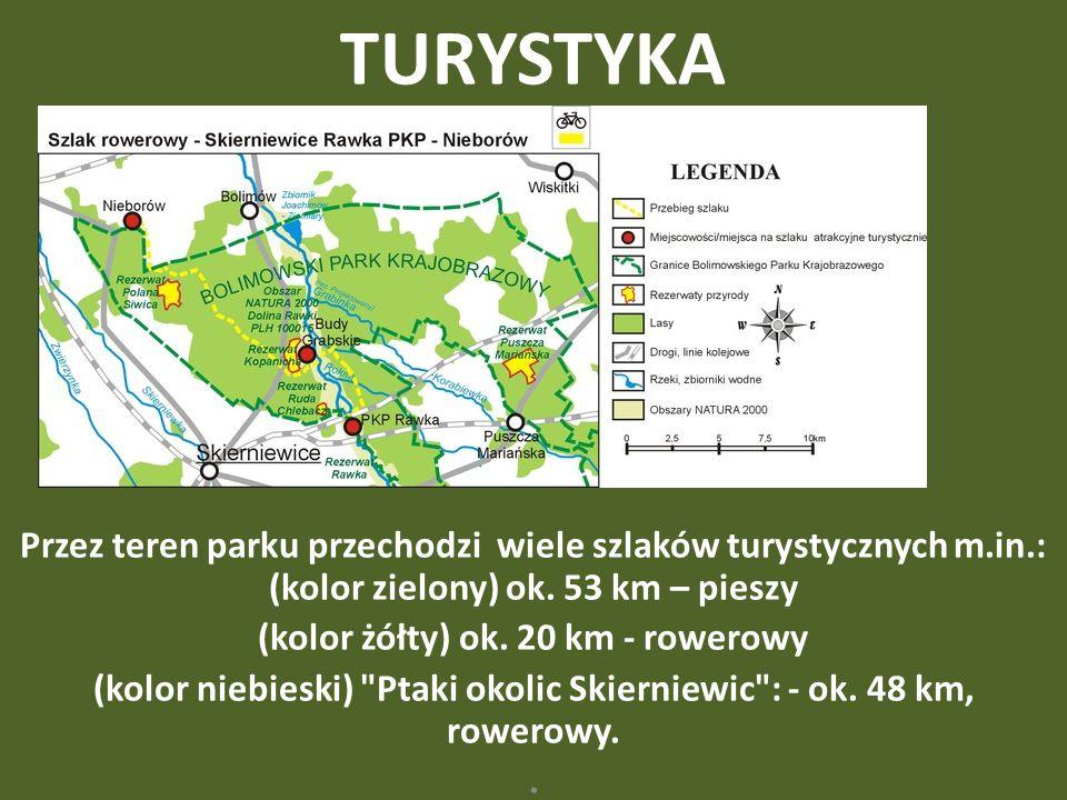 TURYSTYKA Przez teren parku przechodzi wiele szlaków turystycznych m.in.: (kolor zielony) ok. 53 km – pieszy.