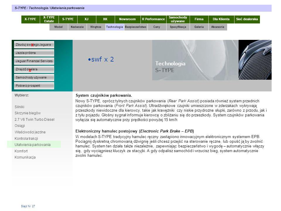 swf x 2 Technologia S-TYPE x x System czujników parkowania.