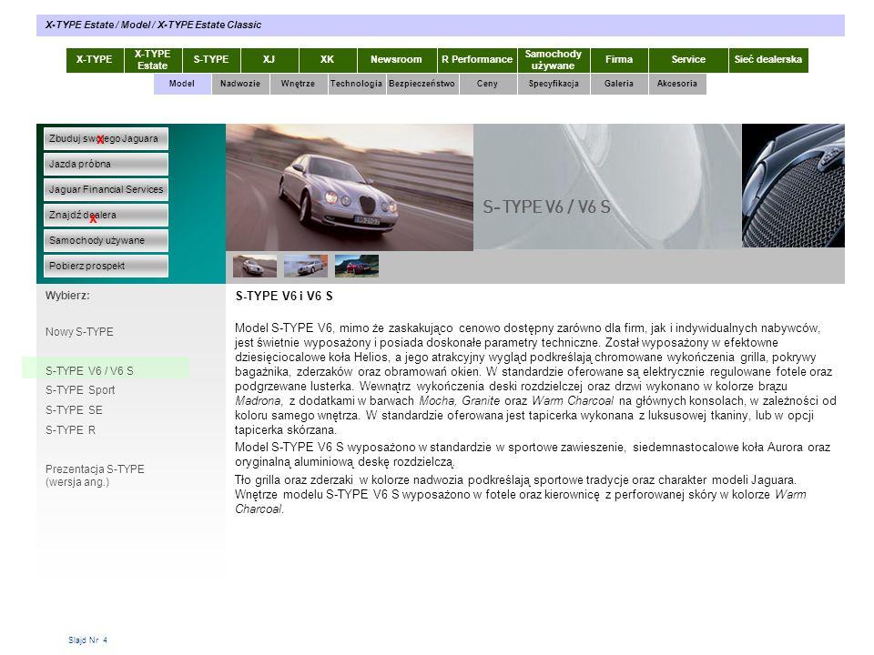 S-TYPE V6 / V6 S x x S-TYPE V6 i V6 S