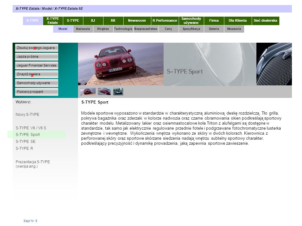 S-TYPE Sport x x S-TYPE Sport