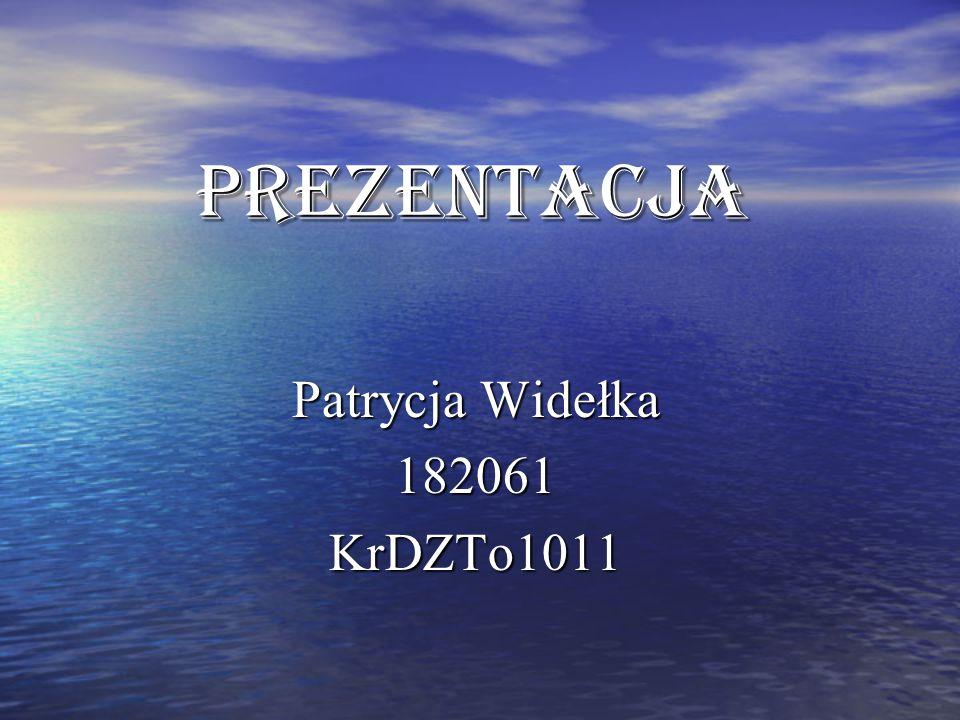 Patrycja Widełka 182061 KrDZTo1011