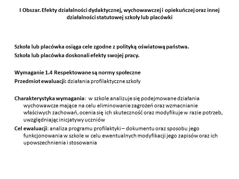 I Obszar. Efekty działalności dydaktycznej, wychowawczej i opiekuńczej oraz innej działalności statutowej szkoły lub placówki
