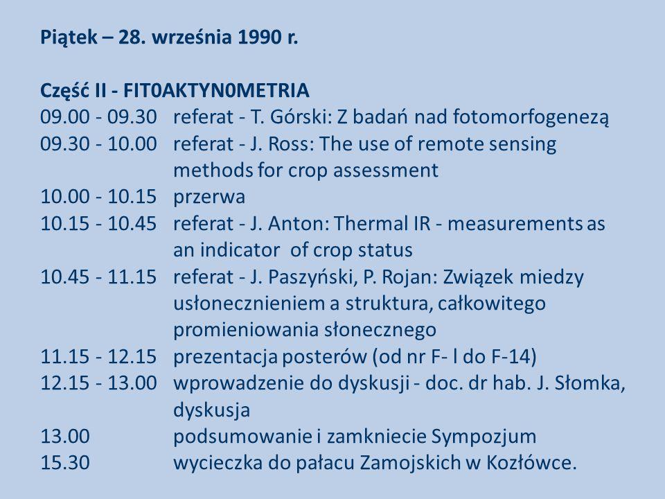 Piątek – 28. września 1990 r. Część II - FIT0AKTYN0METRIA 09. 00 - 09
