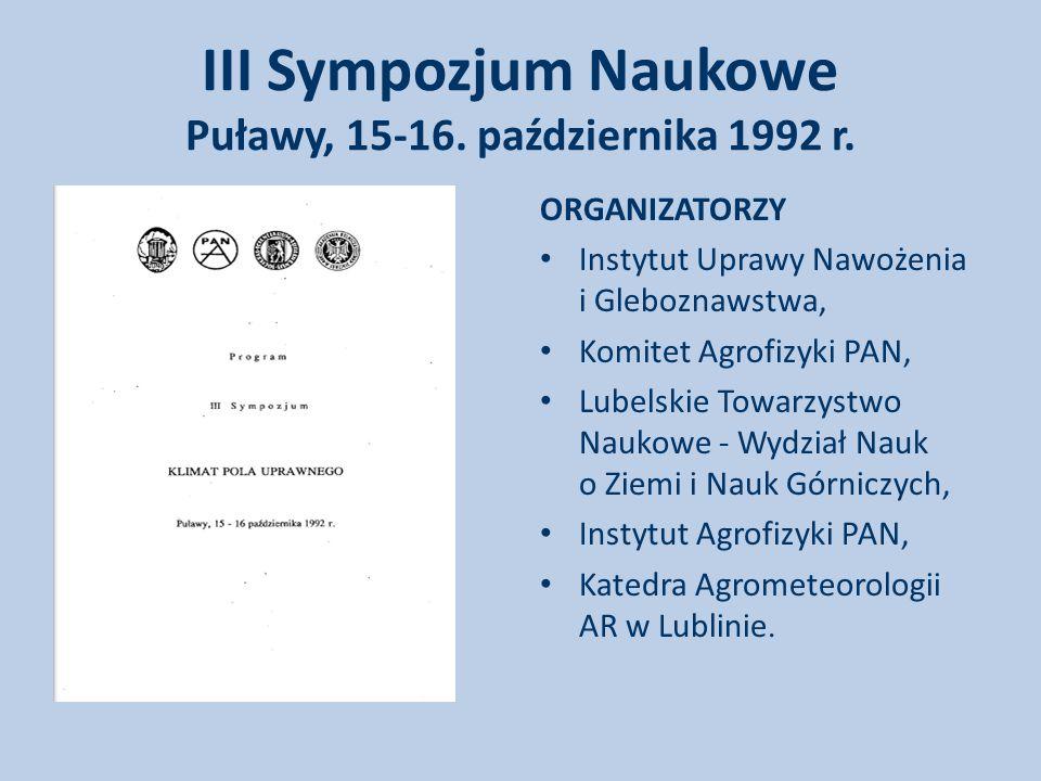 III Sympozjum Naukowe Puławy, 15-16. października 1992 r.