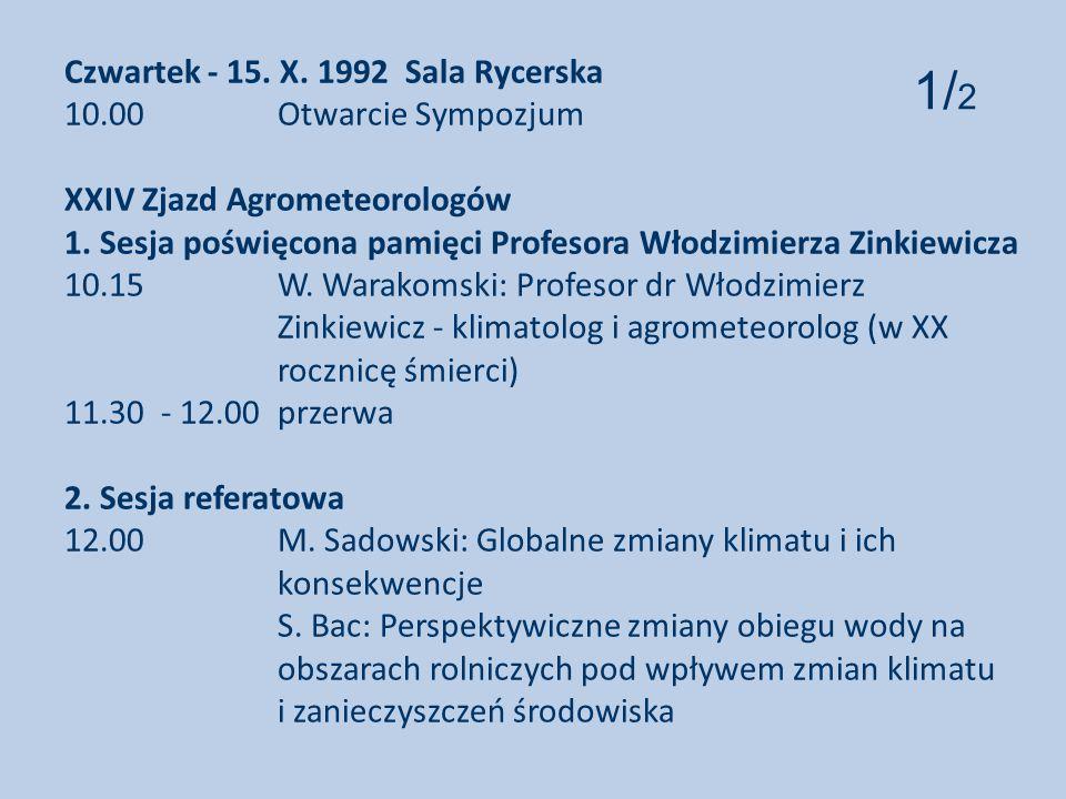 Czwartek - 15. X. 1992 Sala Rycerska 10. 00