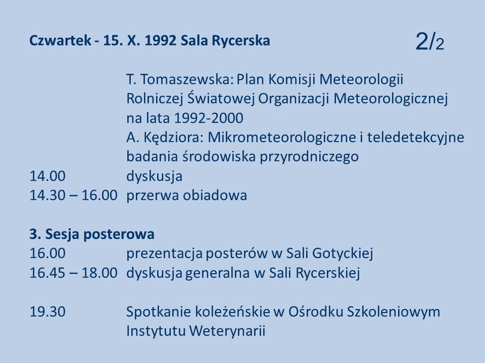 Czwartek - 15. X. 1992 Sala Rycerska. T