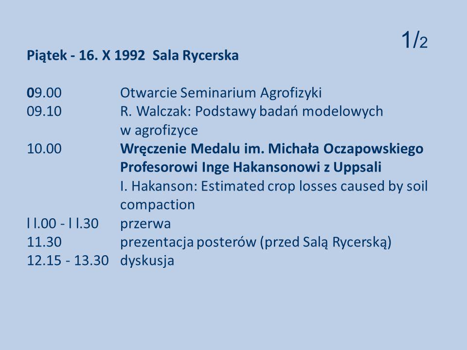 Piątek - 16. X 1992 Sala Rycerska 09. 00