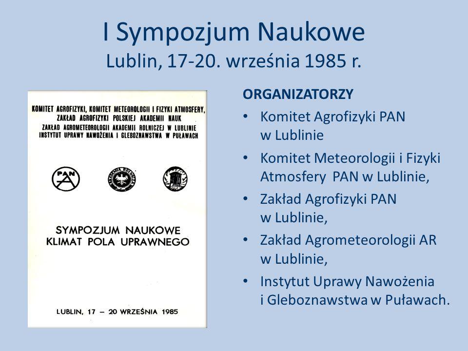 I Sympozjum Naukowe Lublin, 17-20. września 1985 r.