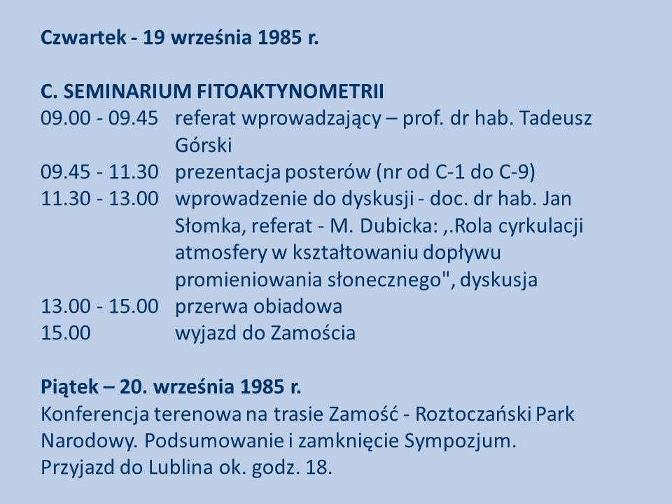 Czwartek - 19 września 1985 r. C. SEMINARIUM FITOAKTYNOMETRII 09