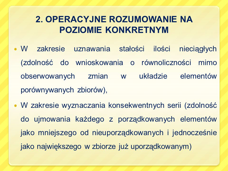 2. OPERACYJNE ROZUMOWANIE NA POZIOMIE KONKRETNYM