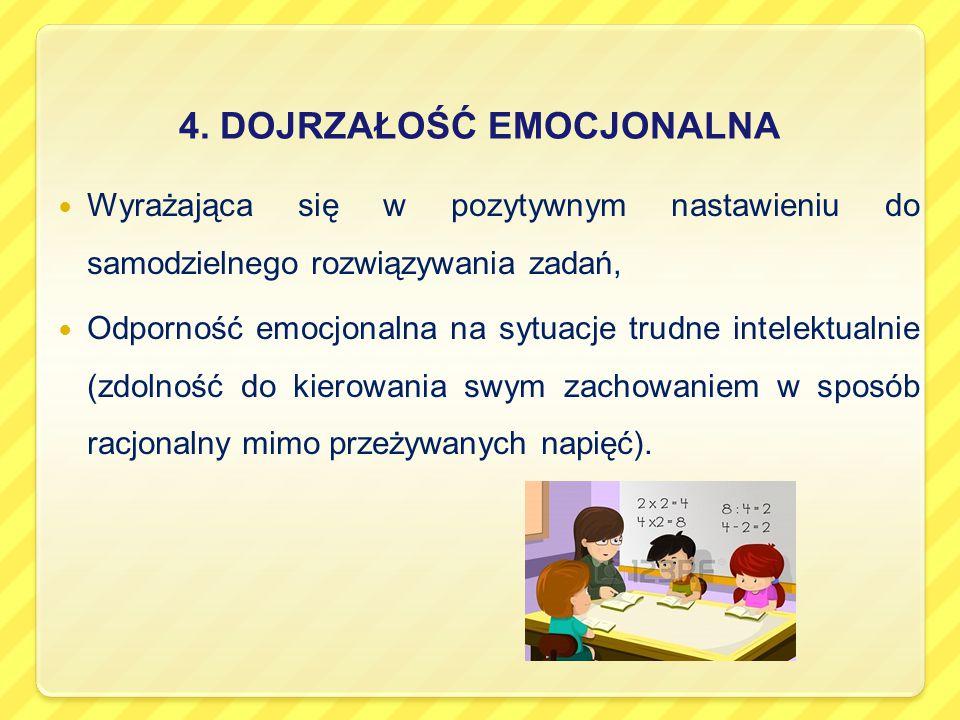 4. DOJRZAŁOŚĆ EMOCJONALNA