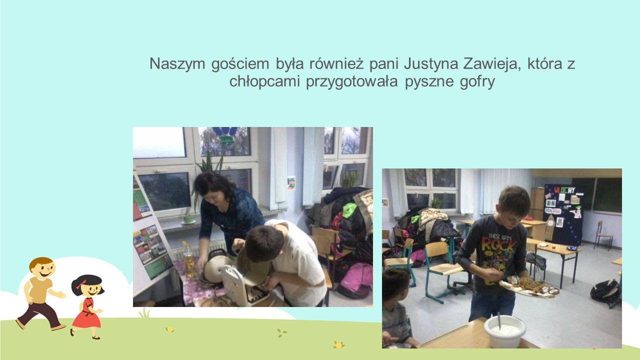 Naszym gościem była również pani Justyna Zawieja, która z chłopcami przygotowała pyszne gofry