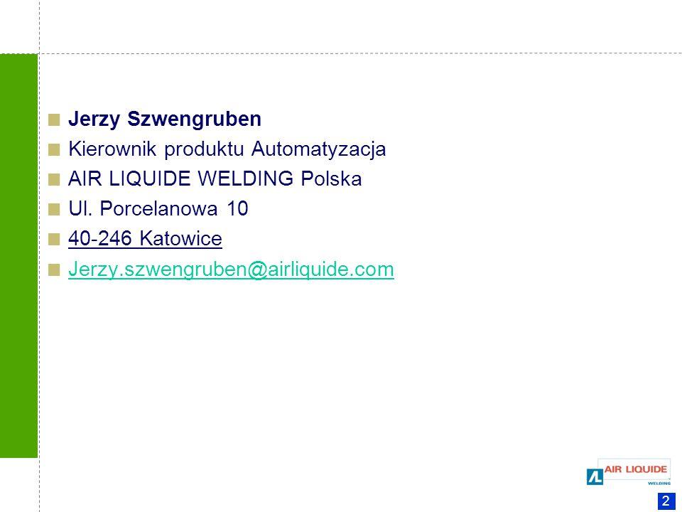 Kierownik produktu Automatyzacja AIR LIQUIDE WELDING Polska