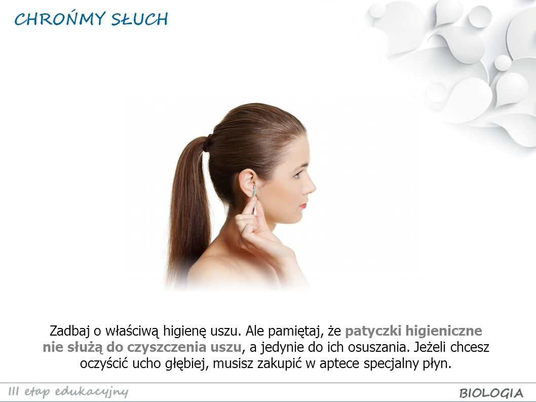 Zadbaj o właściwą higienę uszu