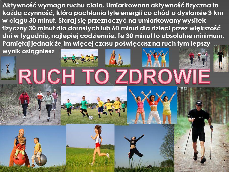 Aktywność wymaga ruchu ciała
