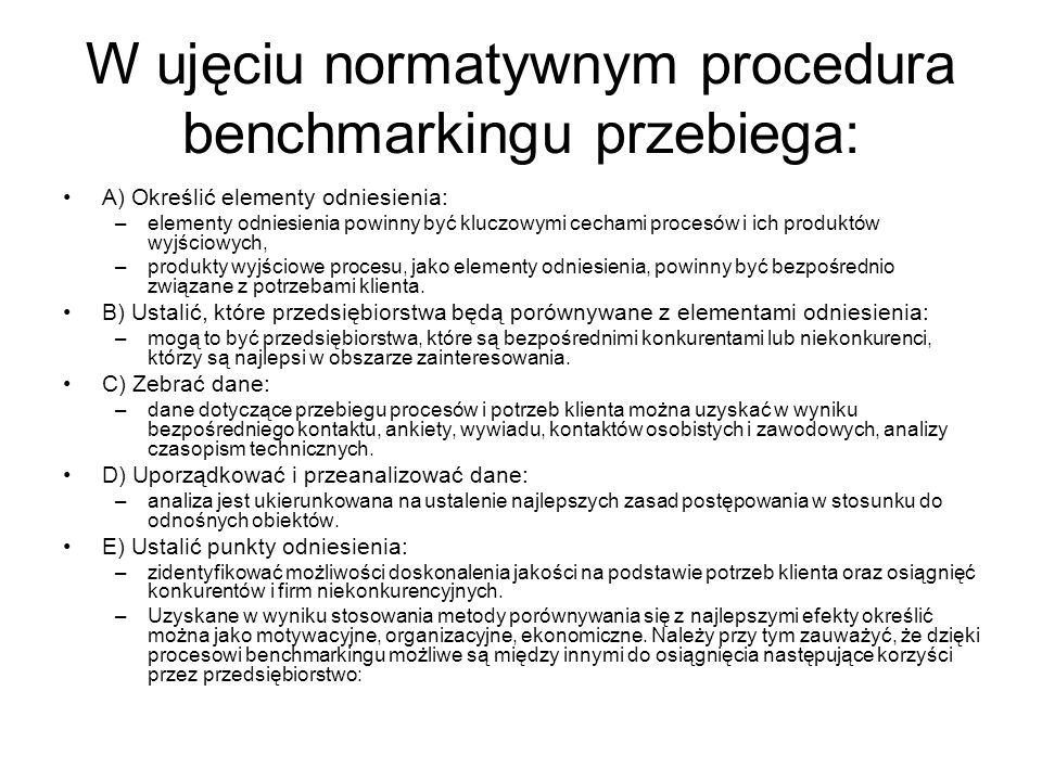 W ujęciu normatywnym procedura benchmarkingu przebiega: